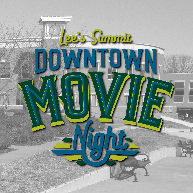 Lee's Summit Downtown Movie Night