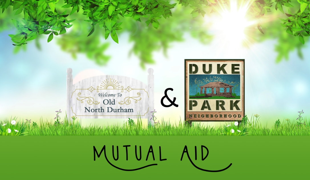 Old North Durham and Duke Park Mutual Aid