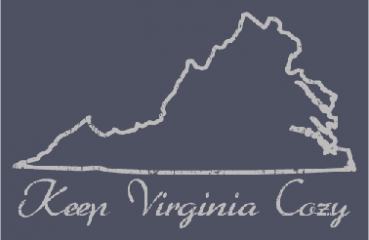 We love to Keep Virginia Cozy!