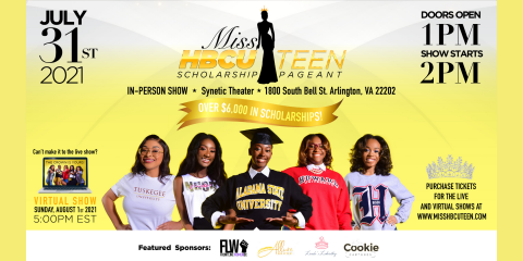 Get your tickets to the2021 Miss HBCU Teen Scholarship Pageant