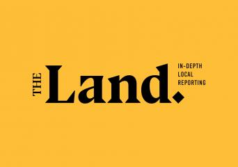 The Land. In-depth local reporting.