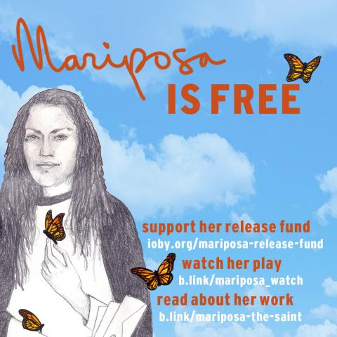 Mariposa is out of prison!